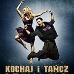 Люби и танцуй (Kochaj i tancz). Цитаты