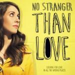 Не менее странно, чем любовь (No Stranger Than Love). Цитаты