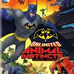 Безграничный Бэтмен: Животные инстинкты (Batman Unlimited: Animal Instincts). Цитаты