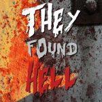 Они нашли Ад (They Found Hell). Цитаты