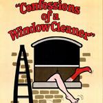Исповедь чистильщика окон (Confessions of a Window Cleaner)