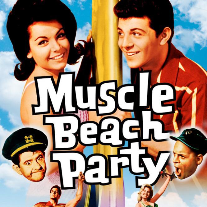 Мускулы на пляже (Muscle Beach Party)