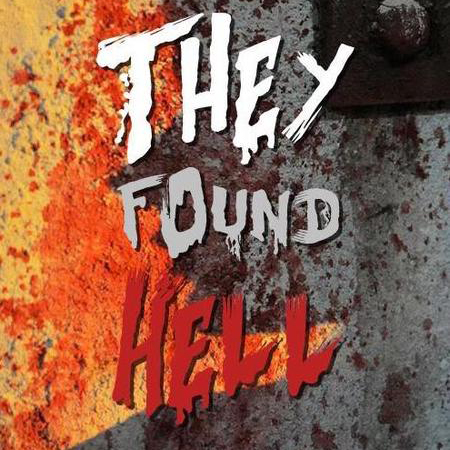 Они нашли Ад (They Found Hell)