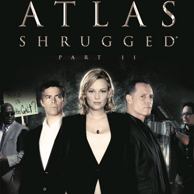 Атлант расправил плечи: Часть 2 (Atlas Shrugged II: The Strike)