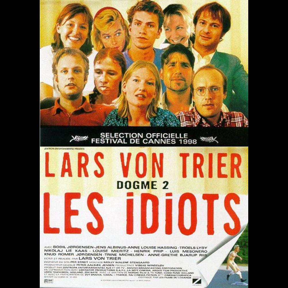 Идиоты (Idioterne)